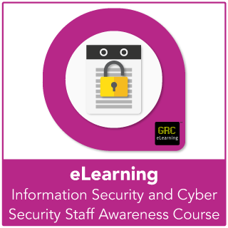 Information Security and Cyber Security Staff Awareness E-Learning Course