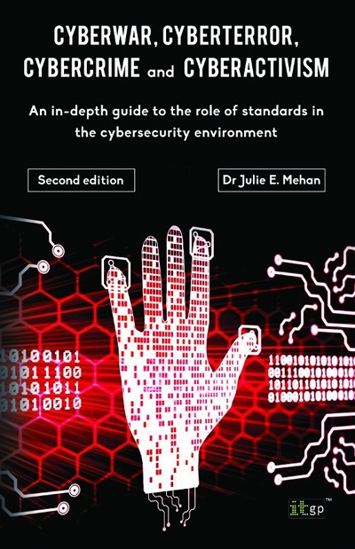 CyberWar, CyberTerror, CyberCrime and CyberActivism