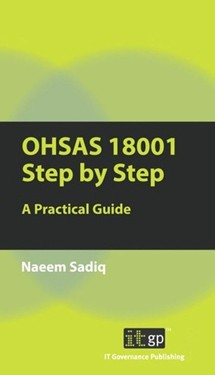OHSAS 18001 Step by Step - A Practical Guide