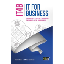 IT for Business (IT4B) – From Genesis to Revolution