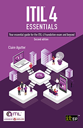 ITIL 4 Essentials: Your essential guide for the ITIL 4 Foundation exam and beyond