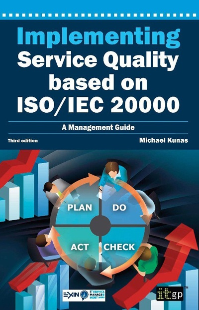 Implementing Service Quality based on ISO/IEC 20000, 3rd edition (pre-order)