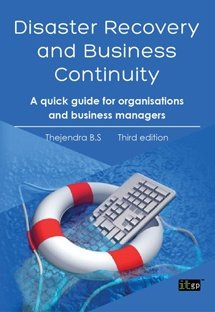 Disaster Recovery and Business Continuity, Third Edition