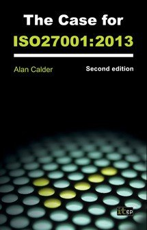 The Case for ISO 27001 (2013) Second Edition