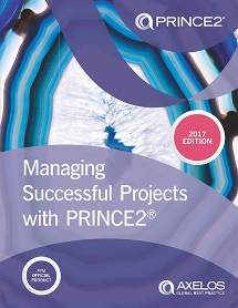 Managing Successful Projects with PRINCE2 - 2017 Edition (PRINCE2 2017 Manual)