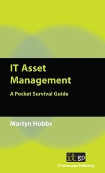 IT Asset Management - A Pocket Survival Guide
