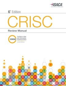 CRISC Review Manual, 6th Edition