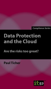 Data Protection and the Cloud - Are the risks too great