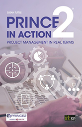 PRINCE2 in Action - Project management in real terms