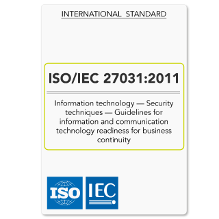 ISO27031 (ISO/IEC 27031) Guidelines for ICT Readiness for Business Continuity