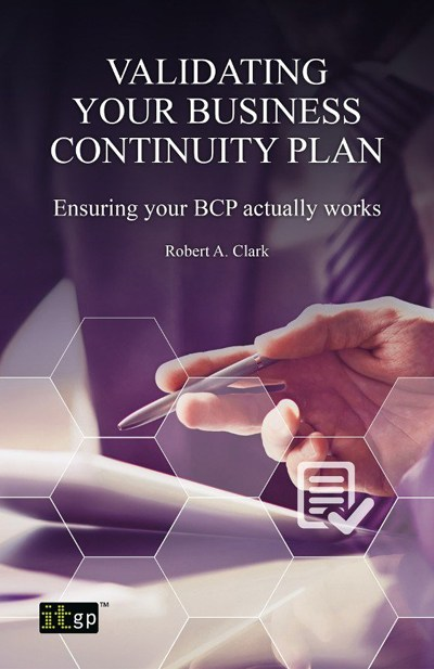 Validating Your Business Continuity Plan: Ensuring your BCP actually works