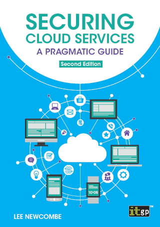 Securing Cloud Services – A pragmatic guide