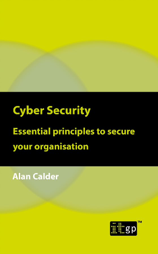 Cyber Security: Essential principles to secure your organisation