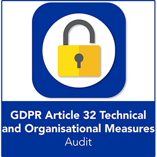 GDPR Article 32 Technical and Organisational Measures Audit