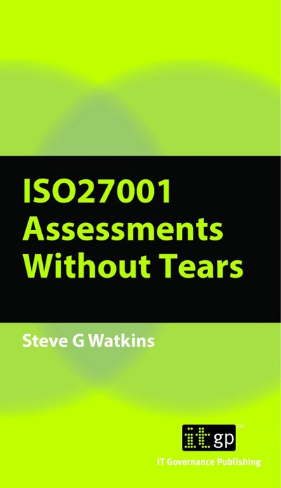 ISO 27001(2013) Assessments Without Tears, A Pocket Guide,  Second Edition