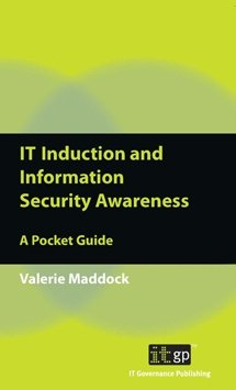 IT Induction and Information Security Awareness