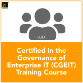 Certified in the Governance of Enterprise IT (CGEIT) Training