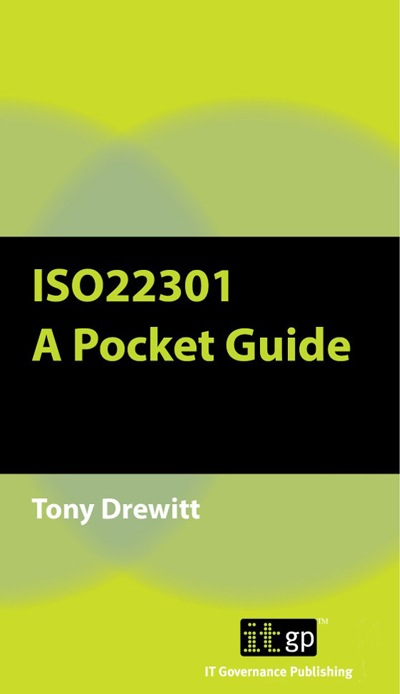ISO22301 : A Pocket Guide