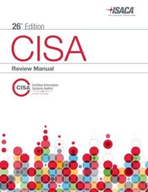 CISA Review Manual, 26th Edition