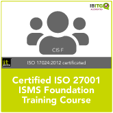 Certified ISO 27001 ISMS Foundation Training Course