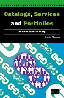 Catalogs, Services and Portfolios – an ITSM success story