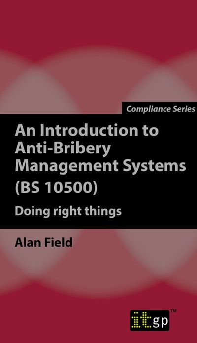 An Introduction to Anti-Bribery Management Systems (BS 10500)