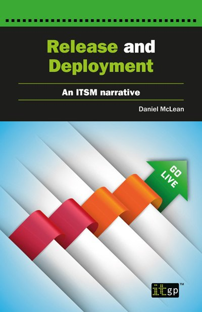 Release and Deployment – An ITSM Narrative
