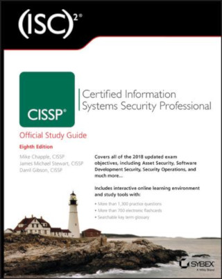CISSP (ISC)2 Certified Information Systems Security Professional Official Study Guide