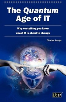 The Quantum Age of IT (Softcover)