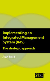 Implementing an Integrated Management System (IMS) – The strategic approach