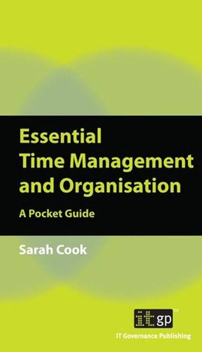 Essential Time Management and Organisation: A Pocket Guide (ePub)
