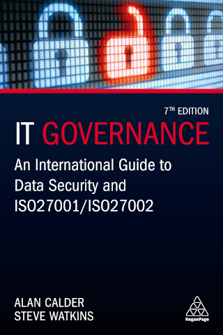 IT Governance - An International Guide to Data Security and ISO27001/ISO27002, 7th Edition