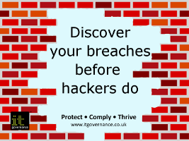 Discover your breaches before hackers do