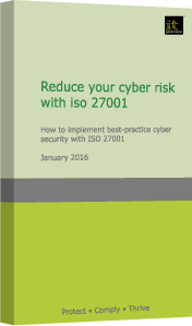 The 10 Critical Ingredients to Reduce Cyber Risk with ISO 27001