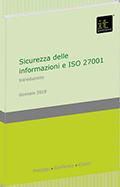 Sicurezza delle informazioni e ISO 27001: un'introduzione