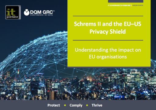 Schrems II and the EU – US Privacy Shield