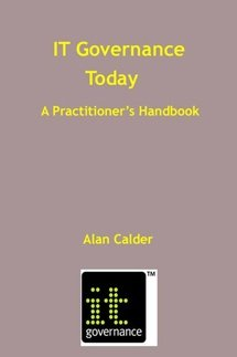 IT Governance Today: a Practitioner's Handbook