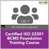 Certified ISO 22301 BCMS Foundation Training Course