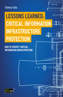 Lessons Learned - Critical Information Infrastructure Protection