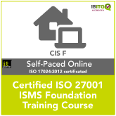 Certified ISO 27001 ISMS Foundation Self-Paced Online Training Course