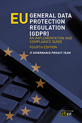 EU General Data Protection Regulation (GDPR) – An Implementation and Compliance Guide, Fourth edition
