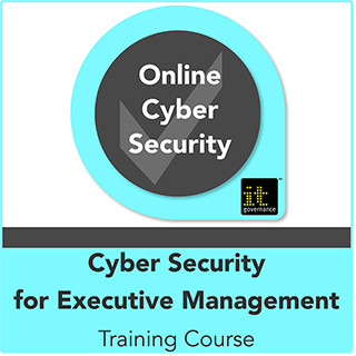 Cyber Security for Executive Management Live Online Training Course | IT Governance EU
