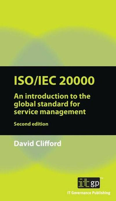 ISO/IEC 20000 -  A Pocket Guide, Second edition
