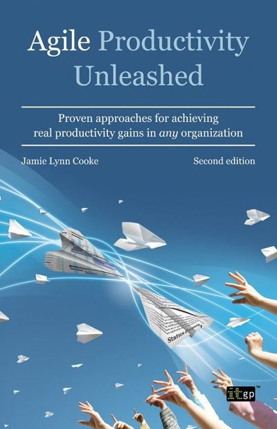 Agile Productivity Unleashed, Second Edition