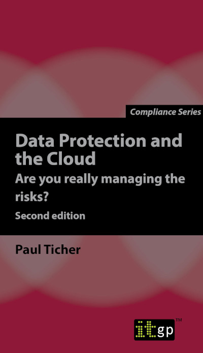 Data Protection and the Cloud – Are you really managing the risks?