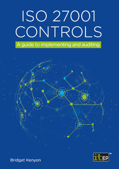 ISO 27001 controls – A guide to implementing and auditing