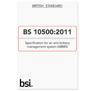 BS10500 Anti-Bribery Management System (ABMS) Specification